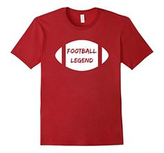 FOOTBALL LEGEND T-Shirt- Available in Men's, Women's, and Youth!