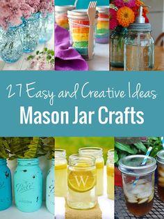 Mason Jar Crafts: A List of 27 Easy and Creative Ideas   http://onelittleproject.com/mason-jar-crafts/