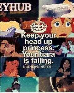You are a princess!