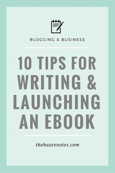 10 Tips for Writing and Launching an eBook - The Haute Notes Self Publishing Tips Writing Advice, Writing Resources, Writing A Book, Writing Prompts, Writing Ideas, Fiction Writing, Writing Checklist, Writing Guide, Writing Romance