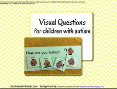 Visual Questions for Children with Autism :)