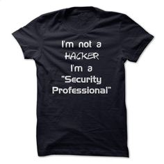 I'm Not A Hacker T Shirts, Hoodies, Sweatshirts - #fashion #sweatshirts for men. ORDER HERE => https://www.sunfrog.com/Geek-Tech/Im-Not-A-Hacker.html?60505