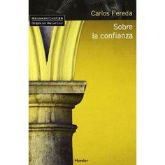 Sobre la confianza / Carlos Pereda
