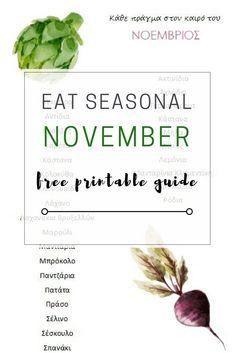 Ο Νοέμβριος έφτασε λοιπόν και φέρνει μαζί του νέα σοδειά φρούτων και λαχανικών. Πλούσια σε βιταμίνες και θρεπτικά συστατικά, απαραίτητα για να αντιμετωπίσουμε το κρύο του χειμώνα που έρχεται αλλά και να θωρακίσουμε τον οργανισμό μας.  Όλα συγκεντρωμένα σε γράφημα που μπορείς να εκτυπώσεις και να αναρτήσεις στο ψυγείο σου Health Care, November, Herbs, November Born, Herb, Health, Medicinal Plants