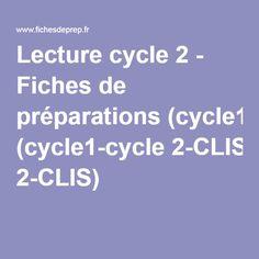 Lecture cycle 2 - Fiches de préparations (cycle1-cycle 2-CLIS)