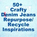 50 + Denim Jeans Re-purpose/Recycle Crafty Inspirations- I throw out jeans every month from being worn out, this might come in handy!