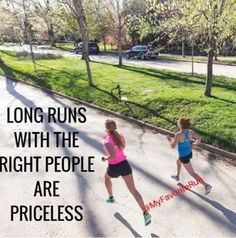 Long runs with the right people are priceless.