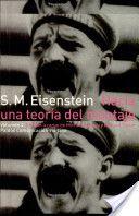 Hacia una teoría del montaje. vol. 2 / S. M. Eisenstein ; edición a cargo de Michael Glenny y Richard Taylor