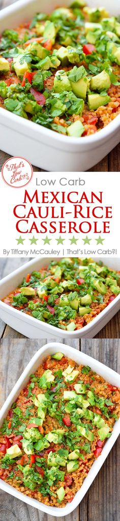 Low Carb Recipes | Low Carb Mexican Food | Mexican Rice | Low Carb Casseroles #LowCarb #LowCarbRecipes #Keto #KetoRecipes #LowCarbMexican #DinnerIdeas #Dinner #recipes #glutenfree #glutenfreerecipes