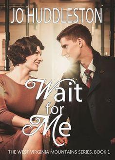 Giveaway at Anna Weaver Hurtt's website: Wait for Me by Jo Huddleston #BookGiveaway