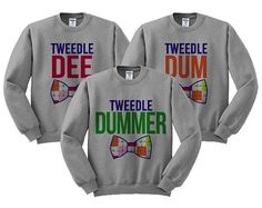 Grey Crewneck - Tweedle Dee Dum Dummer - Best Friend Sweatshirt Sweater Jumper Pullover Triple Trio Outfit Funny