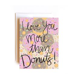 I Love You More Than Donuts Card  Valentine Card by Floating Specks