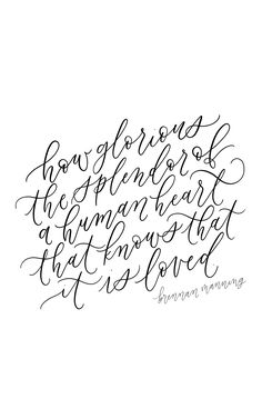 Brennan Manning quote, calligraphy quote, handlettering