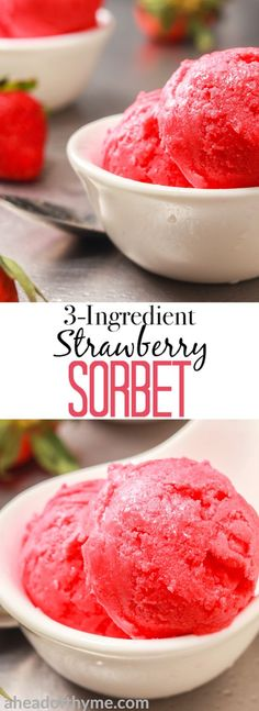 No sorbet is easier or tastier than 3-ingredient strawberry sorbet made with vibrant, sweet and utterly succulent strawberries. This treat is low on calories and full of nutrients, vitamins and minerals, so snack away on this all-natural treat... without the guilt! | aheadofthyme.com #sorbet #icecream #strawberry #berries #dessert #vegan via @aheadofthyme