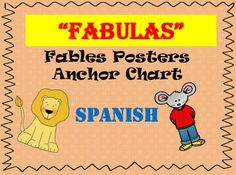 This is a Anchor Chart/Poster introduction for FABLES.  This product is in SPANISH and it contains elements of what a Fable is.  This file was used or rather is part of my SPANISH (Lectura) Fables Posters Wall.  Students can use these posters for further understanding of a Fable and it's elements.