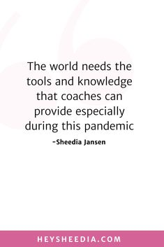The world needs the tools and knowledge that coaches can provide especially during this pandemic. How to build an online coaching business quote Hope Quotes, All Quotes, Quotes To Live By, Boss Lady Quotes, Woman Quotes, Advertise Your Business, Online Coaching, Daily Affirmations, Feeling Overwhelmed