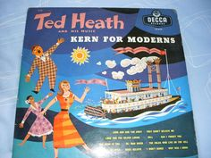 TED HEATH AND HIS MUSIC KERN THE MODERNS DECCA LK 4121 VINYL LP Album Big Band #collectiblemusic