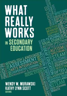 Research-Based Practical Strategies for Every Teacher What Works in Secondary Education compiles the advice of experts who not only know the theory behind certain educational practices, but also have