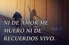 Necesito amor pero no morire por el