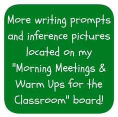 More writing prompts and inference pictures