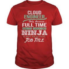 (Top 10 Tshirt) Awesome Tee For Cloud Engineer [TShirt 2016] Hoodies, Funny Tee Shirts