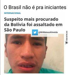 o brasil não é pra iniciantes