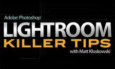 lightroom killer tips