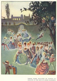 """""""Fairies in the Days of Queen Elizabeth"""" By J. Hancock .    From the book Come Unto These Yellow Sands by Magaret L. Woods  Published by The Bodley Head, 1915"""