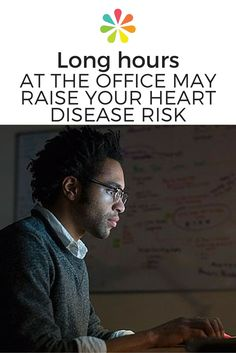 Working long hours may raise your risk of heart disease, a new study suggests. #heartdisease #everydayhealth | everydayhealth.com
