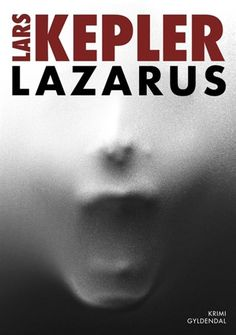 Buy Lazarus by Birgitte Steffen Nielsen, Jesper Klint Kistorp, Lars Kepler and Read this Book on Kobo's Free Apps. Discover Kobo's Vast Collection of Ebooks and Audiobooks Today - Over 4 Million Titles!
