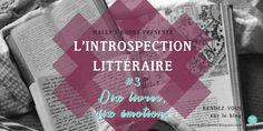MALLY'S BOOKS: L'introspection littéraire N°3 : 10 livres, 10 émotions...