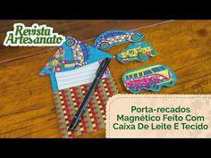 Porta Recados Magnético Feito Com Caixa de Leite e Tecido   Revista Artesanato