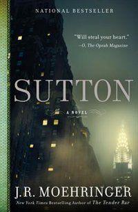 Sutton by J.R. Moehringer #HeathersPick
