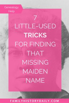 Find a Missing Maiden Name With These Tricks