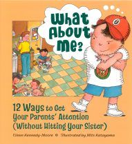 Ideal for showing kids helpful and pleasant ways to get attention when they feel ignored. Created by Eileen Kennedy-Moore, a clinical psychologist and mother of four, and Mits Katayama, our favorite grandfather illustrator. Gently handles the issue of sibling rivalry. Perfect big brother/big sister gift. Family's cat and dog mirror the boy's actions. For kids ages 4-8. For more information: parentingpress.com/media/wam.html.