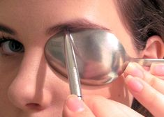 Use the Spoon Trick for perfectly arched brows.                                                                                                                                                      More