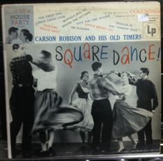 Carson Robinson and his Old Timers - Square Dance!