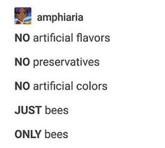 They don't allow bees in here