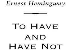 """FLORIDA: """"To Have and Have Not"""" by Ernest Hemingway  A fishing boat captain falls on hard times and is forced into the black market to make ends meet by moving contraband between Cuba and Key West. His illegal activities quickly escalate from smuggling in drugs to smuggling in Chinese immigrants and Cuban revolutionaries.    Hemingway had a warm place in his heart for Key West, where he lived and wrote for more than 10 years."""