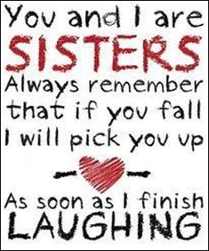 sisters quotes quote family quote family quotes sister quote