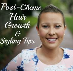Post Chemo Hair Growth Tips & Tricks