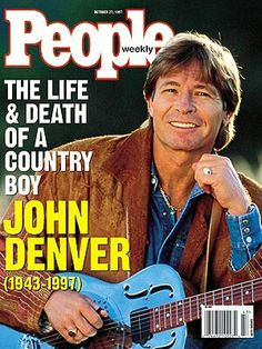 John Denver 1943 to 1997. Only 54 years old. What a short life but he did so much with it!
