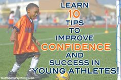 Sports Parents, learn the top 10 tips to improve your young athlete's confidence and success in sports! Download the free eBook here: http://www.youthsportspsychology.com/ #sports #parenting #confidence #sportsparent #kids
