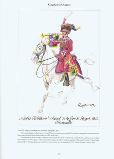Kingdom of Naples: Plate 53: Royal Guard: Horse Artillery, Trumpeter, 1812.