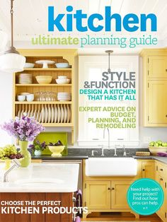 Start your remodeling project with our Ultimate Kitchen Planning Guide, a tip-filled guide that will help you make decisions and plan your dream kitchen.