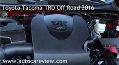 Toyota Tacoma TRD Off Road 2016 Review Part 1 Toyota to call this reputation for
