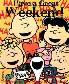 Snoopy & the Peanuts Gang Weekend quote