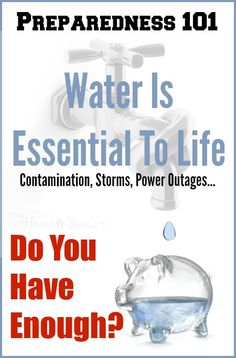 You cannot live without water. Most everyone will need to live without running water for at least a day or two for various reasons. Are you prepared? Survival Life, Survival Food, Survival Skills, Homestead Survival, Water Survival, Survival Shelter, Water Storage, Food Storage, Drinking Hot Water