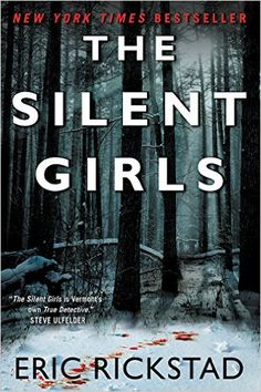 Amazon.com: The Silent Girls (9780062351548): Eric Rickstad: Books