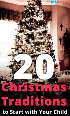 20 Christmas Traditions to Start With Your Child